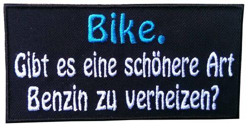 Aufnäher Bike. Gibt es eine schönere Art Benzin ... Patch (124)