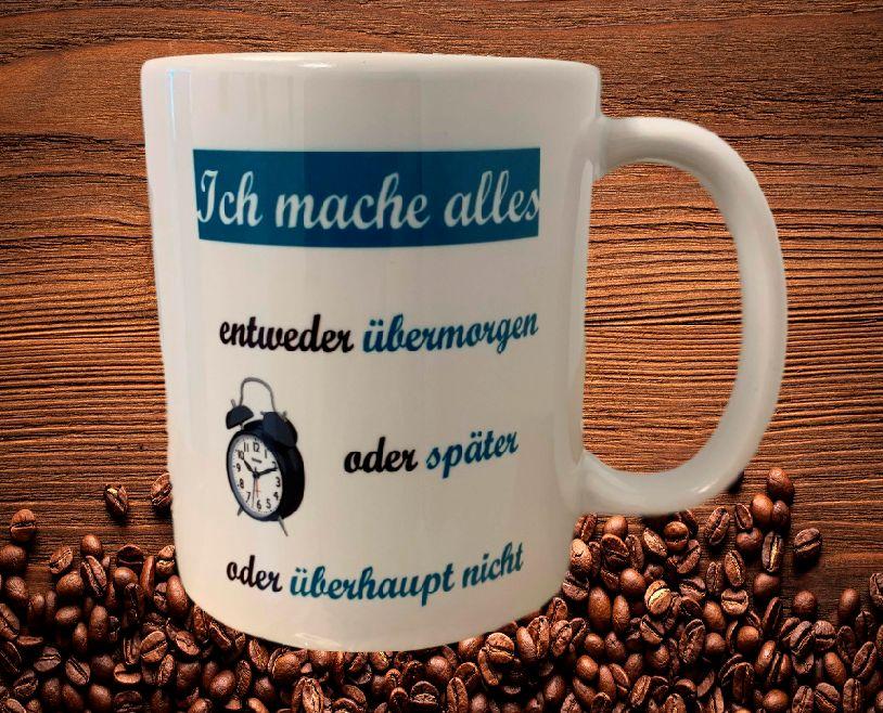 Fun Kaffeetasse Ich mache alles Tasse T7