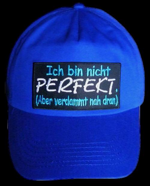 Basecap Cap bestickt ...Ich bin nicht perfekt... in blau  (747-1)
