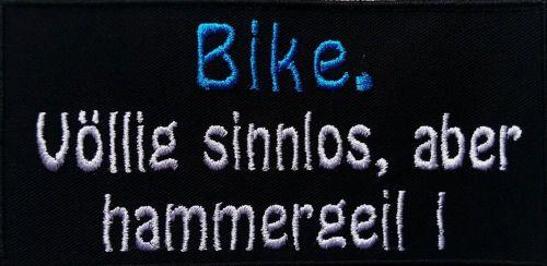 Aufnäher Bike. Völlig sinnlos, aber hammergeil ... Patch (125)